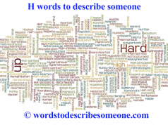 h words to describe someone