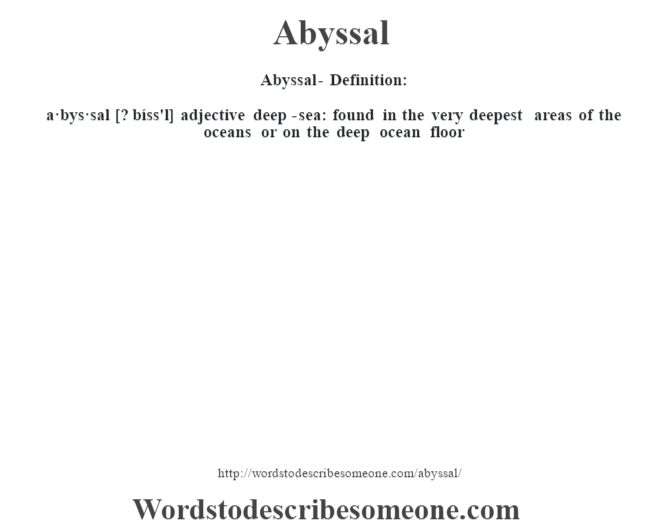 Abyssal definition abyssal meaning words to describe for Deep ocean floor definition