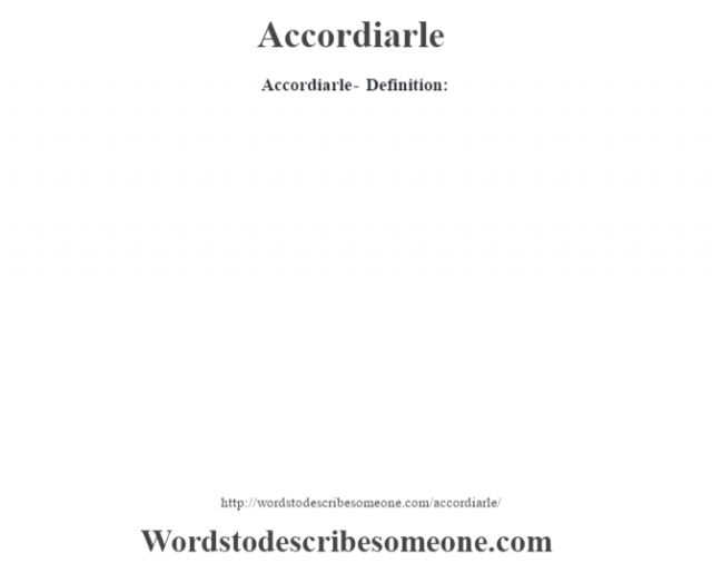 Accordiarle- Definition: