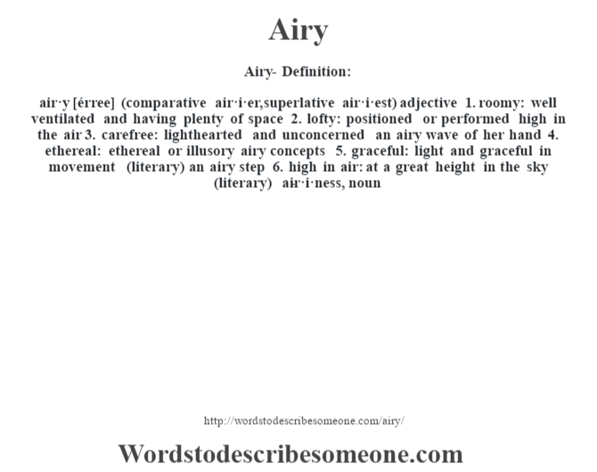 airy definition airy meaning words to describe someone. Black Bedroom Furniture Sets. Home Design Ideas