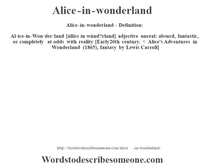 Alice In Wonderland Definition Alice In Wonderland