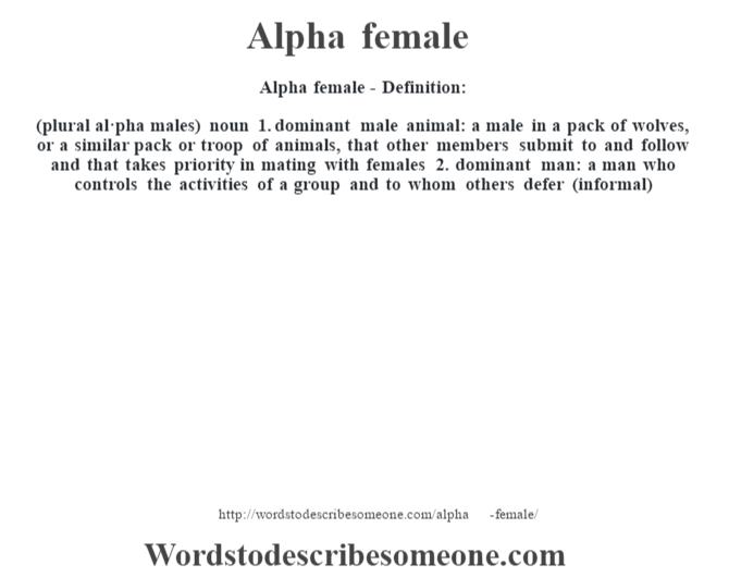 Alpha female definition | Alpha female meaning - words to