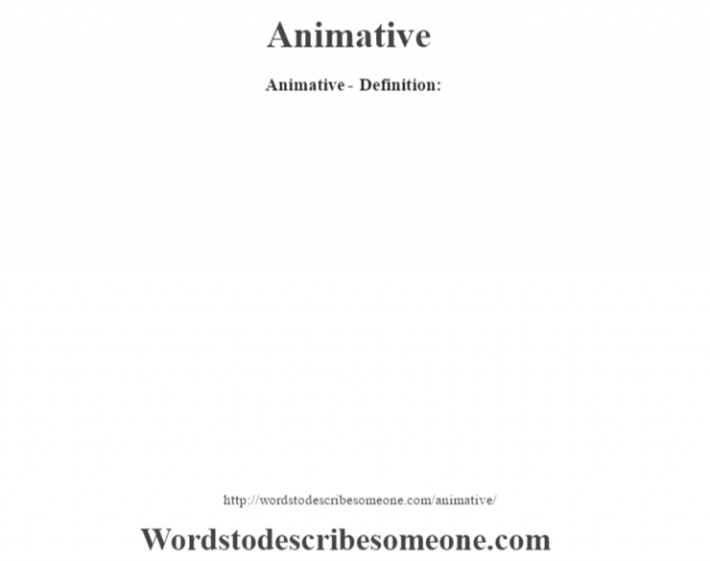 Animative- Definition: