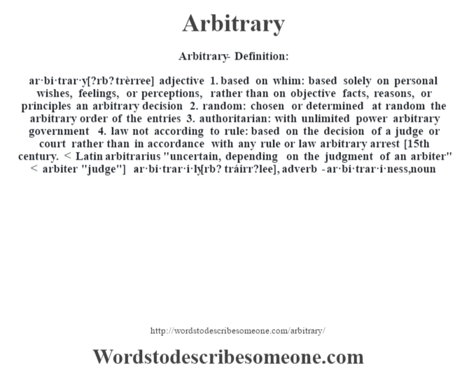 Arbitrary definition | Arbitrary meaning - words to