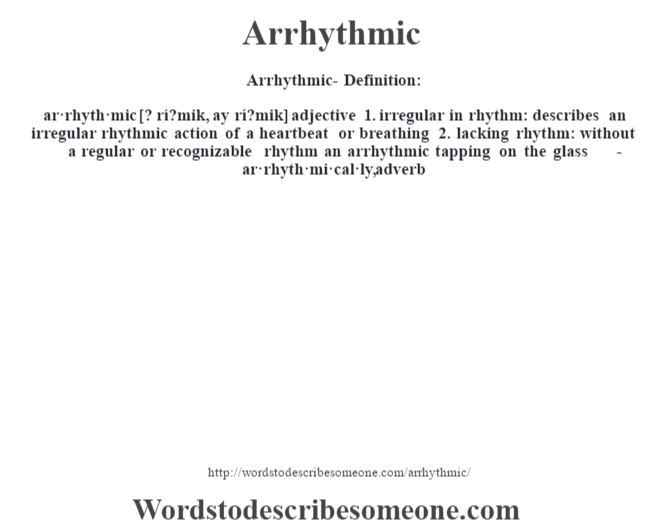 Arrhythmic definition | Arrhythmic meaning - words to ...