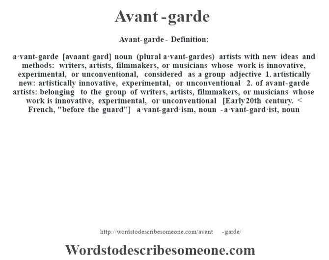 Avant-garde definition   Avant-garde meaning - words to