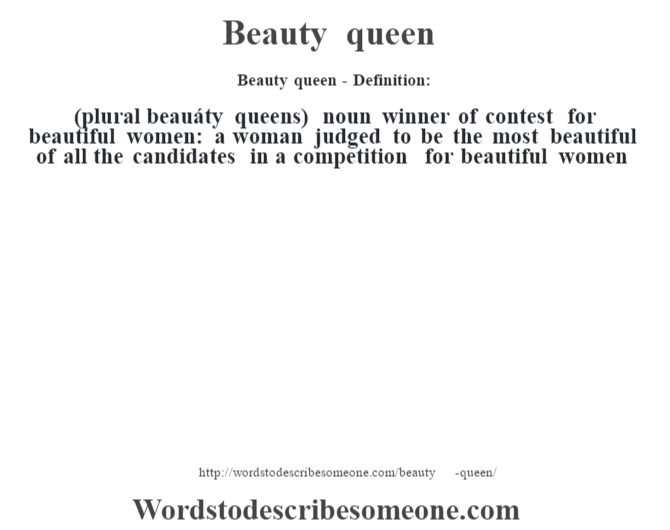 Beauty queen definition | Beauty queen meaning - words to describe ...