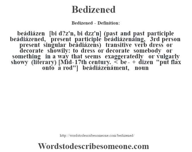 Bedizened Definition Bedizened Meaning Words To Describe