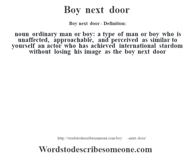 Boy next door definition | Boy next door meaning - words