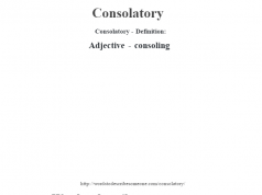 Consolatory- Definition:Adjective - consoling