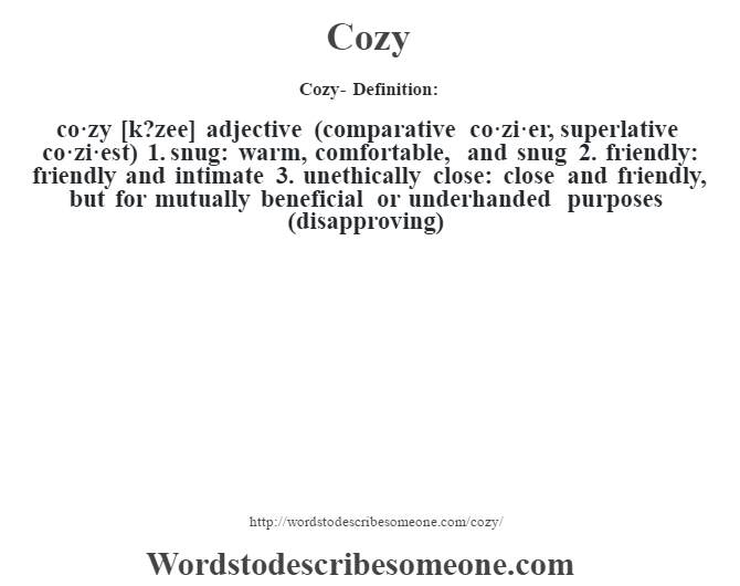 cozy definition cozy meaning words to describe someone