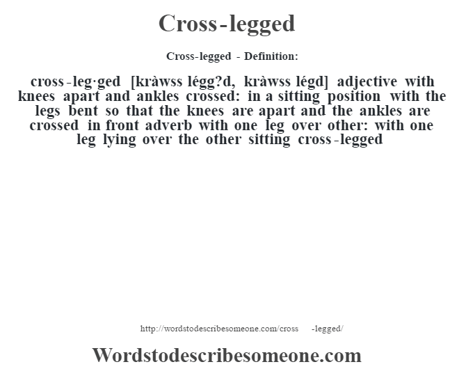 Cross-legged definition | Cross-legged meaning - words to describe