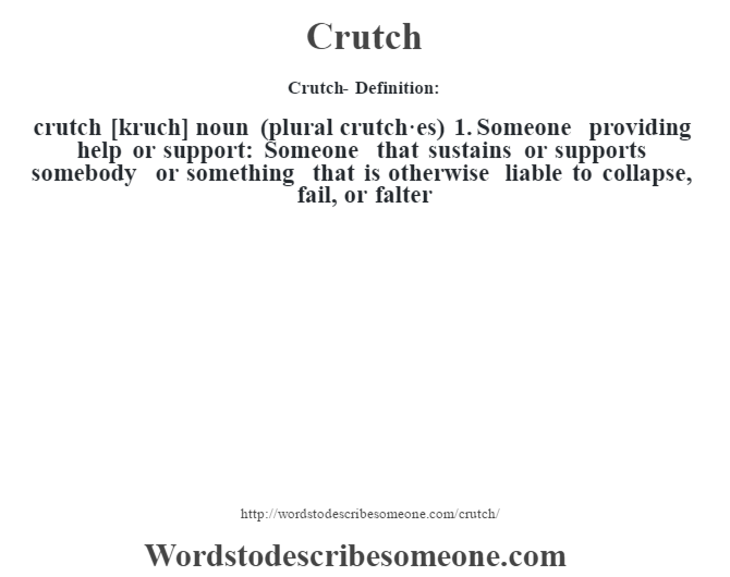 falter definition. crutch definitioncrutch kruch noun plural crutches 1 falter definition s