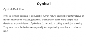 Cynical- Definition:
